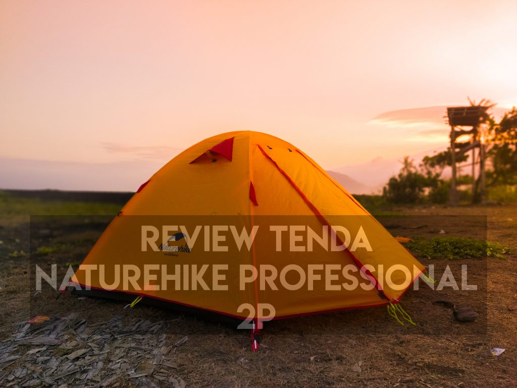 Review Tenda Naturehike Professional Series 2P