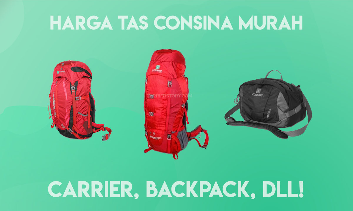 Harga Tas Consina Murah Carrier, Backpack, dan Lain-Lain